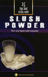 25 TIPS & TRICKS WITH SLUSH POWDER