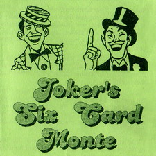 JOKER'S SIX CARD MONTE