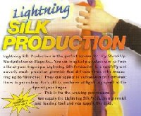 LIGHTNING SILK PRODUCTION