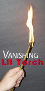 VANISHING LIT TORCH